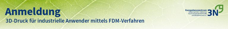 3N-Newsletter 3D-Druck für industrielle Anwender mittels FDM-Verfahren