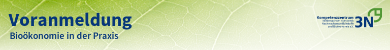 3N-Newsletter Bioökonomie in der Praxis